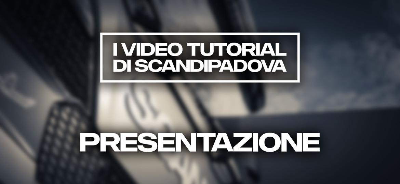 video tutorial scandipadova